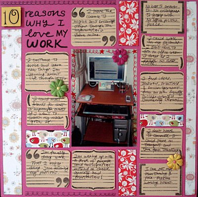 10 Reasons Why I Love My Work Scrapbooking Layout