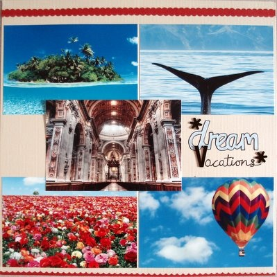 Dream Vacations Scrapbooking Layout