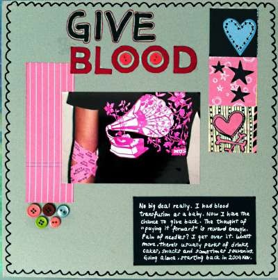 Scrapbooking layout about my blood donation experience.