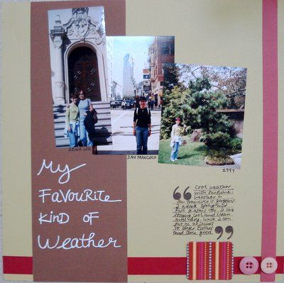My Favorite Kind of Weather Scrapbooking Layout