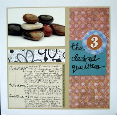 The 3 Desired Qualities Scrapbooking Layout